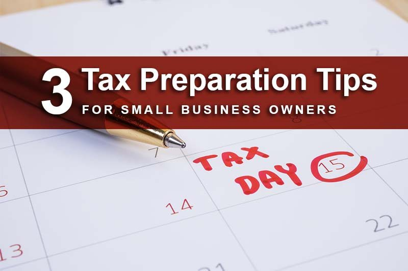 tax preparation tips for small business owners