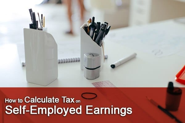 how to calculate tax for self-employed earnings