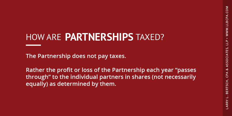 how are partnerships taxed?