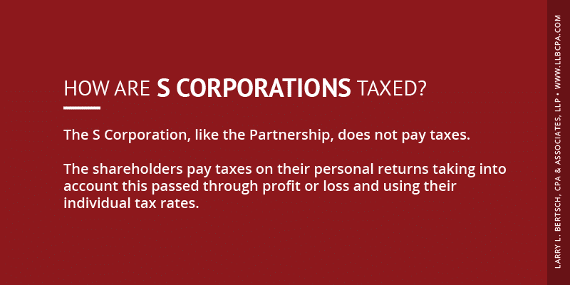 how are s corporations taxed?