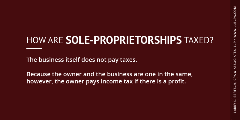 how are sole-proprietorships taxed?