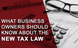 what business owners should know about the new tax law
