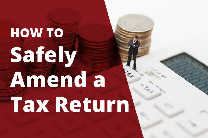 how to safely amend a tax return
